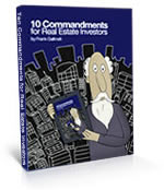 Ten Commandments for Real Estate Investment